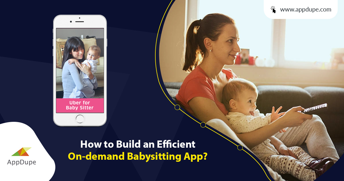 Appdupe_BABYSITTING_APP_Official