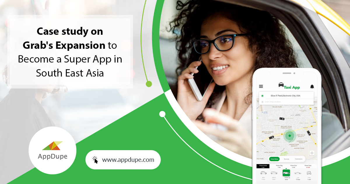 Grab Case Study : How it Expanded as Super App in South East Asian Countries?